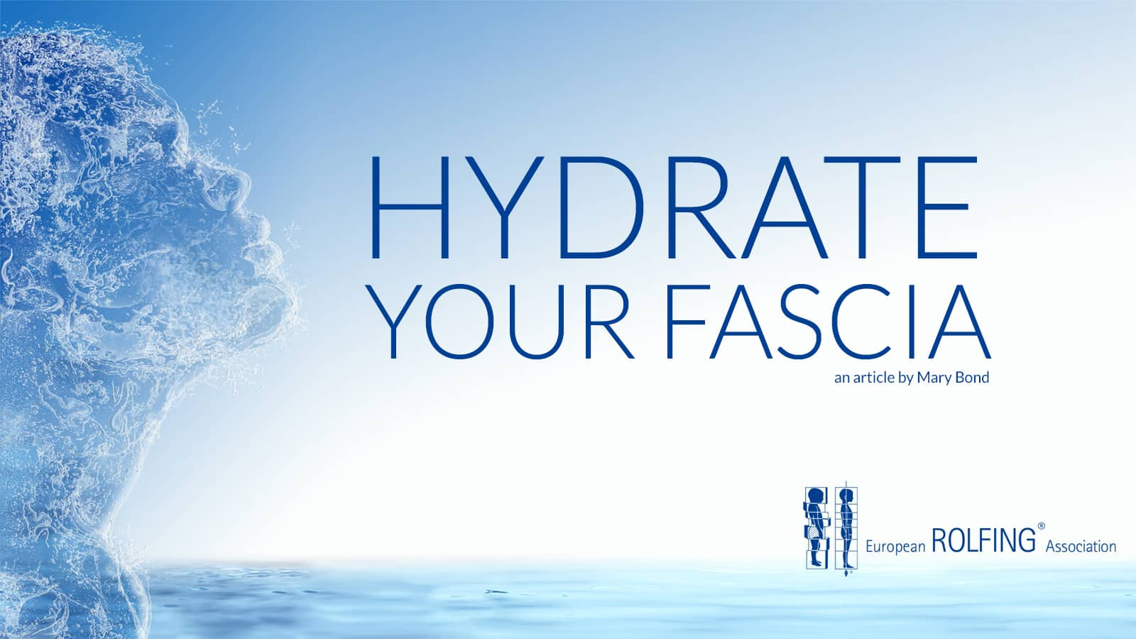 HYDRATE YOUR FASCIA